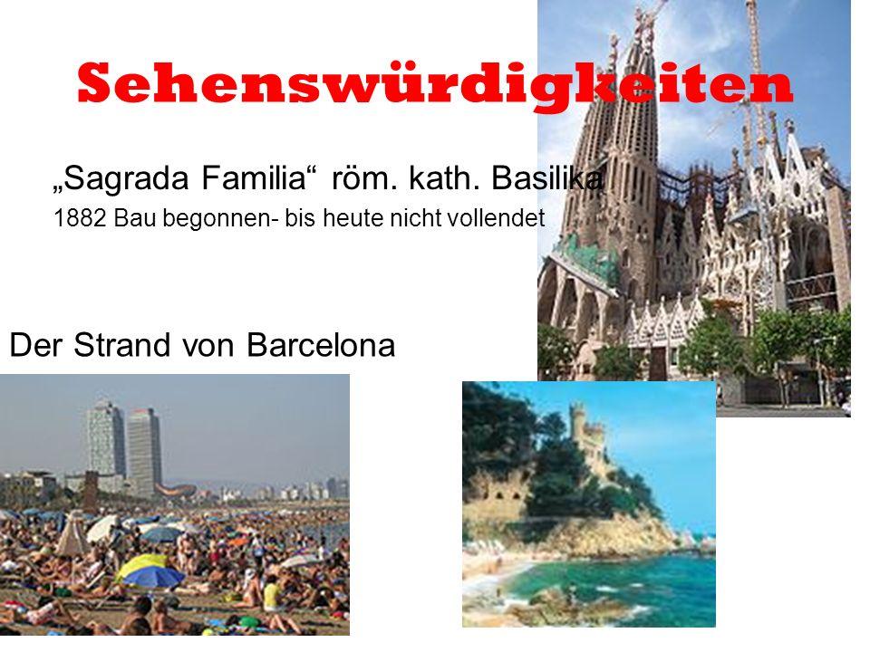 """Sehenswürdigkeiten """"Sagrada Familia röm. kath. Basilika"""