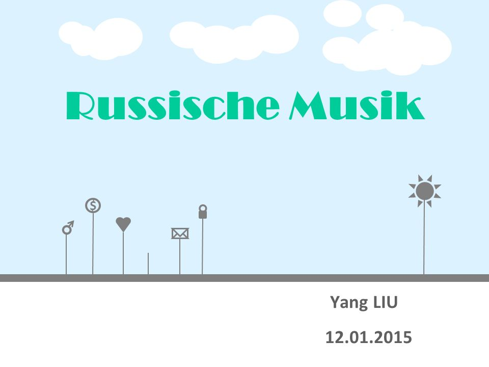 Russische Musik Yang LIU 12.01.2015