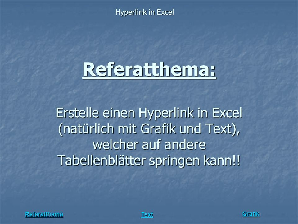 Referat zu Hyperlink in Excel mit Grafik und Text