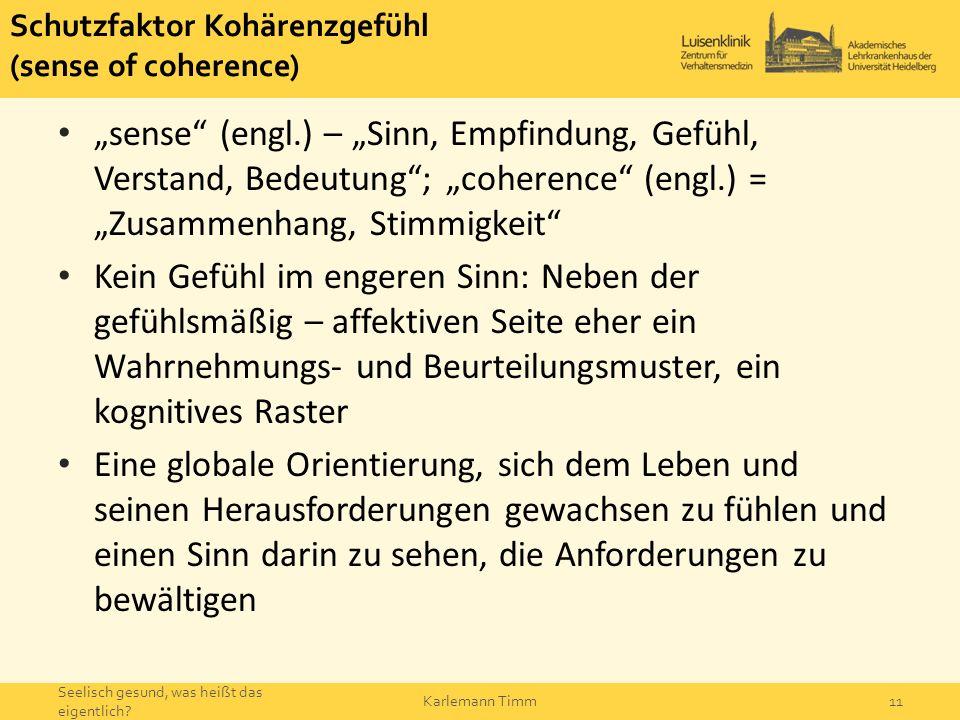 Schutzfaktor Kohärenzgefühl (sense of coherence)