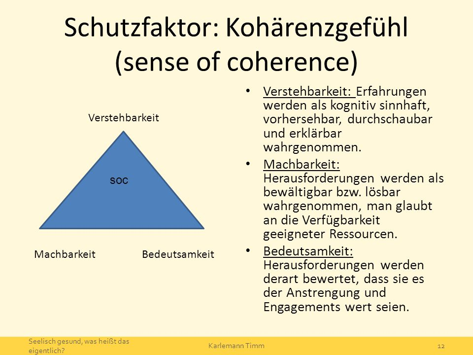 Schutzfaktor: Kohärenzgefühl (sense of coherence)