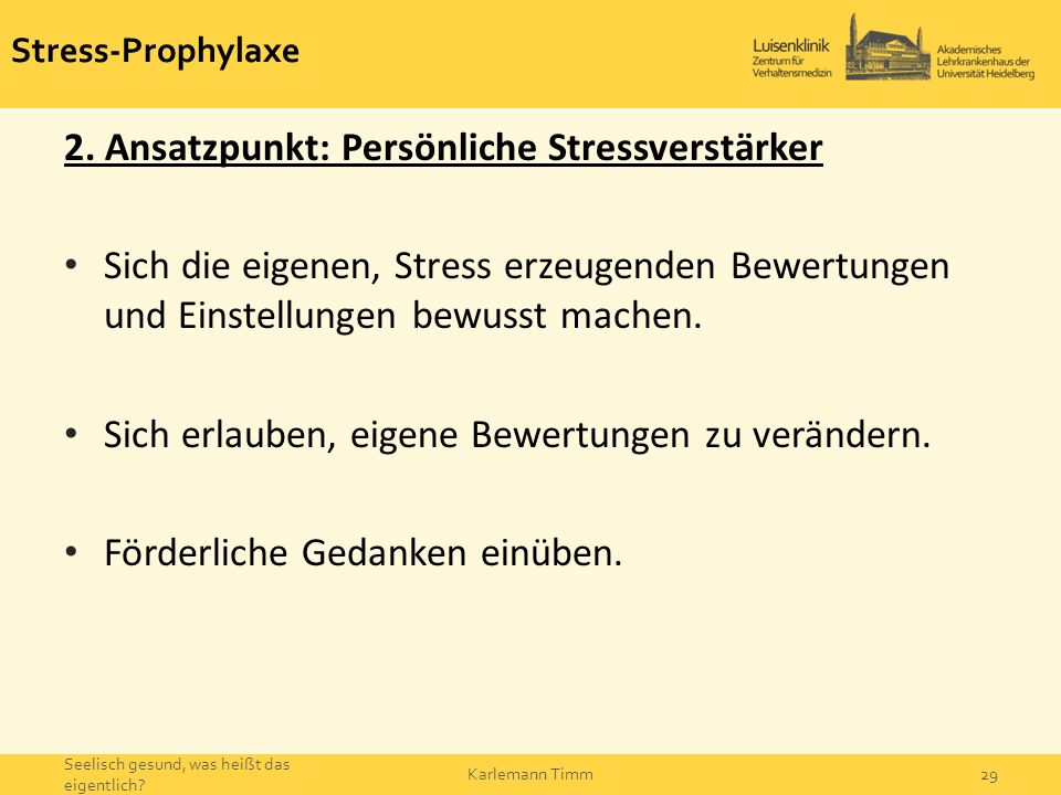 2. Ansatzpunkt: Persönliche Stressverstärker