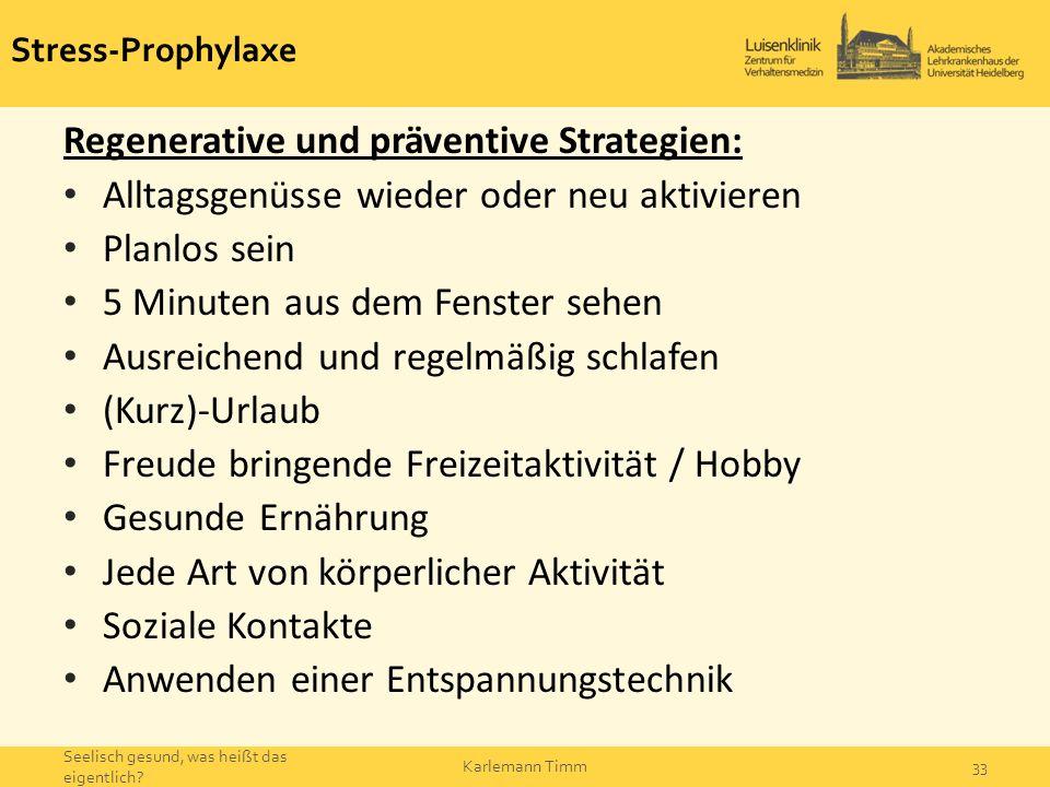 Regenerative und präventive Strategien: