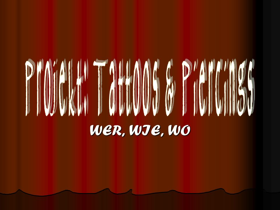 Projekt: Tattoos & Piercings