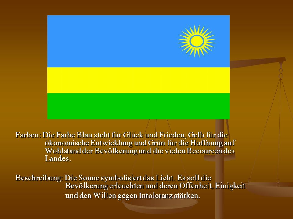 Farben: Die Farbe Blau steht für Glück und Frieden, Gelb für die