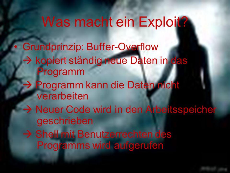 Was macht ein Exploit Grundprinzip: Buffer-Overflow