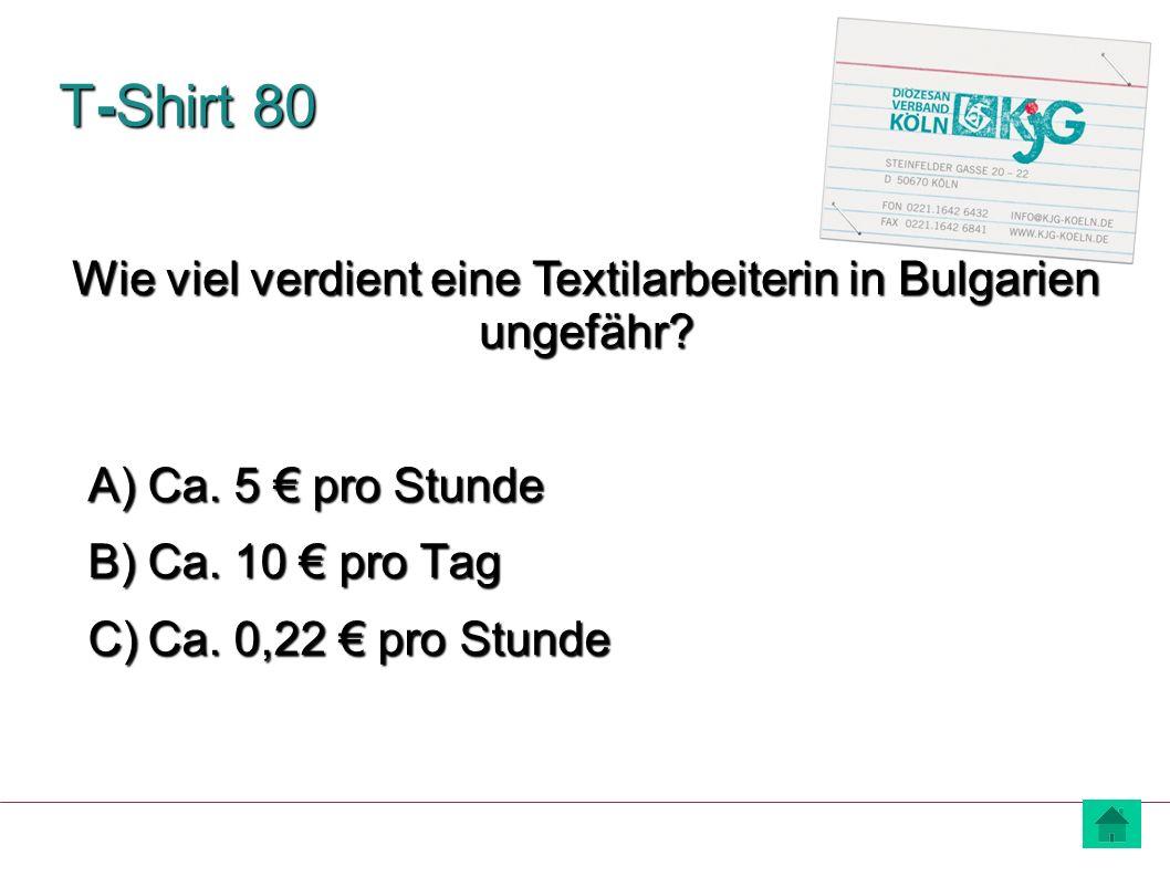 Wie viel verdient eine Textilarbeiterin in Bulgarien ungefähr