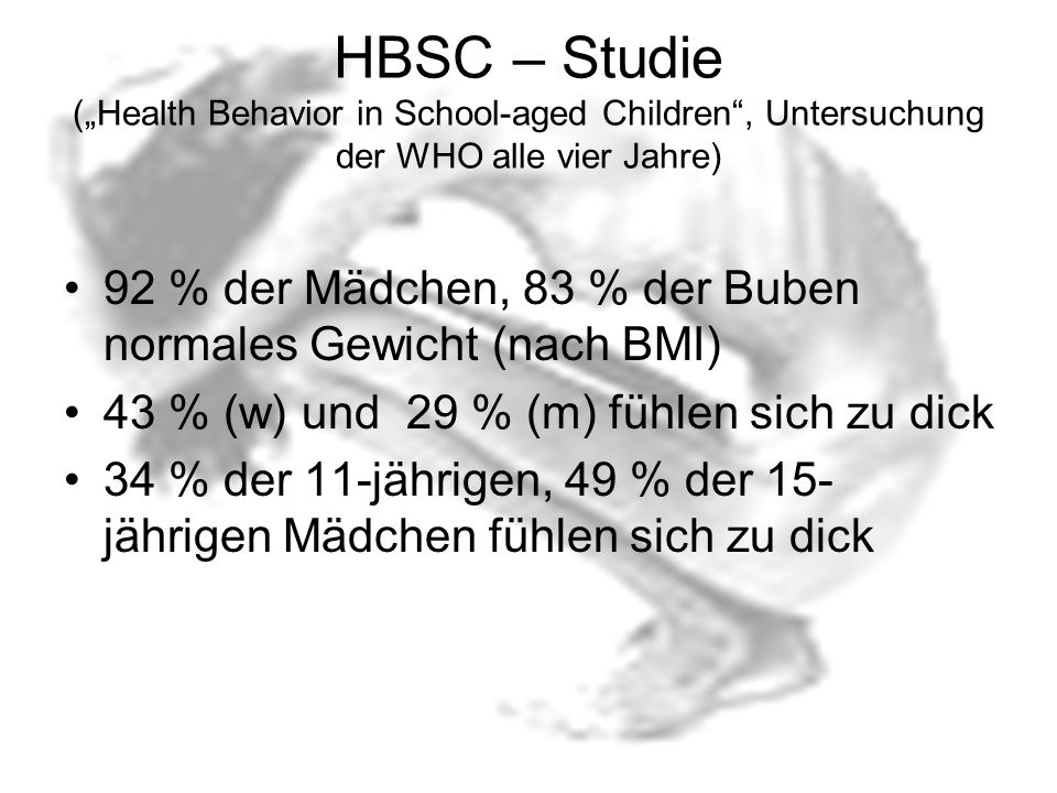 "HBSC – Studie (""Health Behavior in School-aged Children , Untersuchung der WHO alle vier Jahre)"
