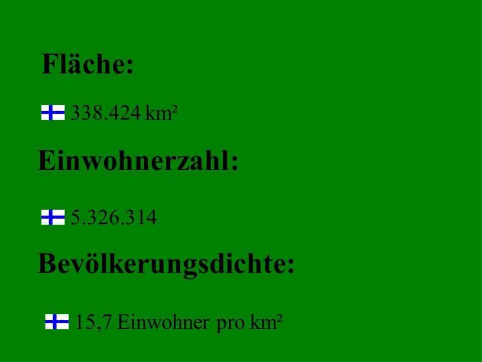 Fläche: Einwohnerzahl : Bevölkerungsdichte: 338.424 km² 5.326.314