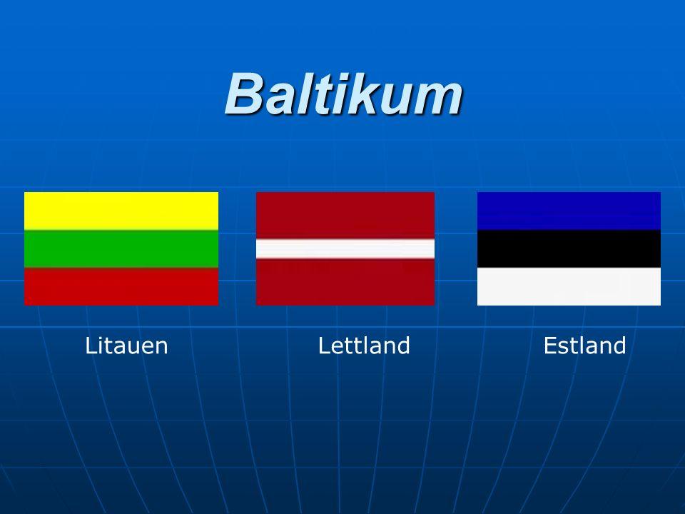 Baltikum Litauen Lettland Estland