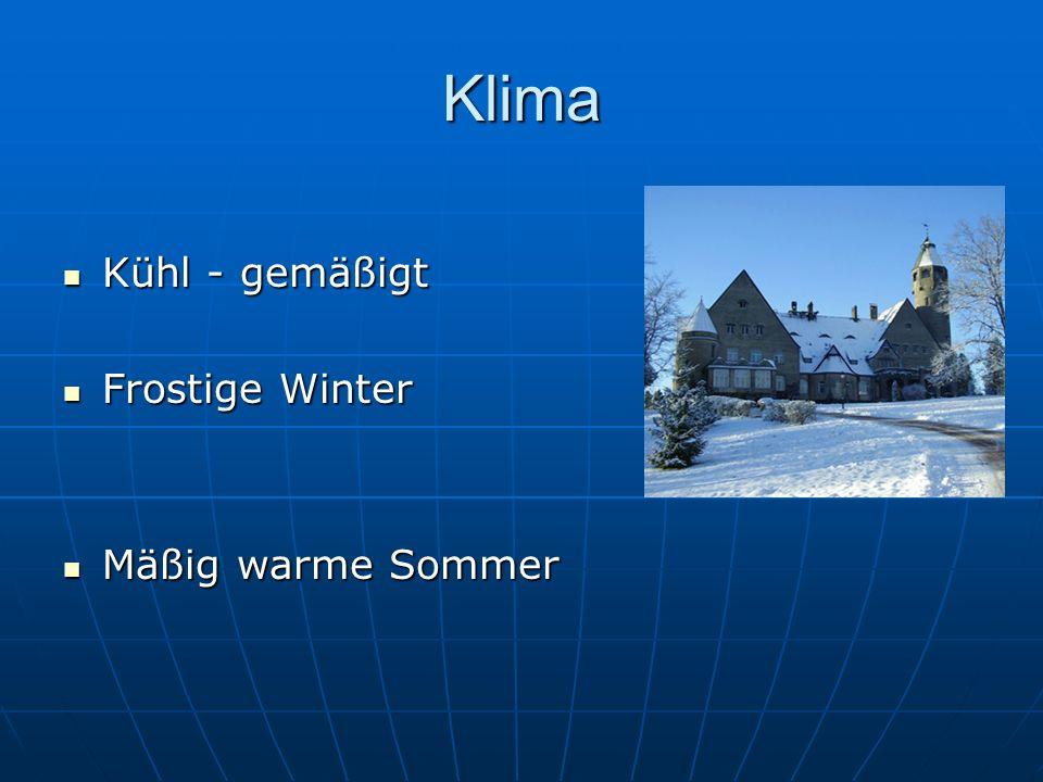 Klima Kühl - gemäßigt Frostige Winter Mäßig warme Sommer