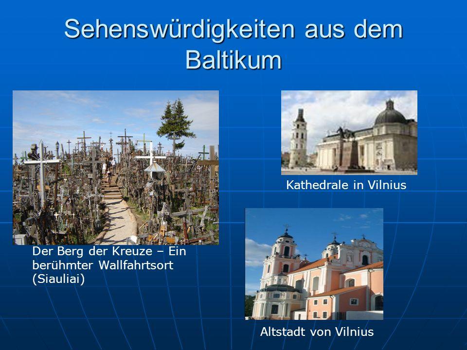 Sehenswürdigkeiten aus dem Baltikum