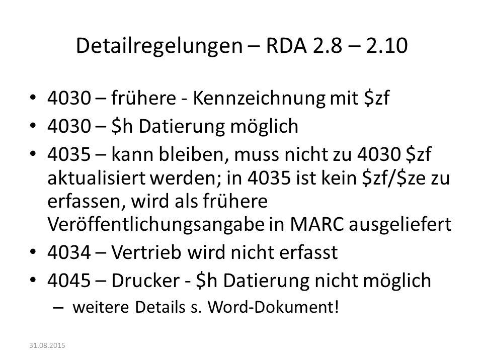Detailregelungen – RDA 2.8 – 2.10