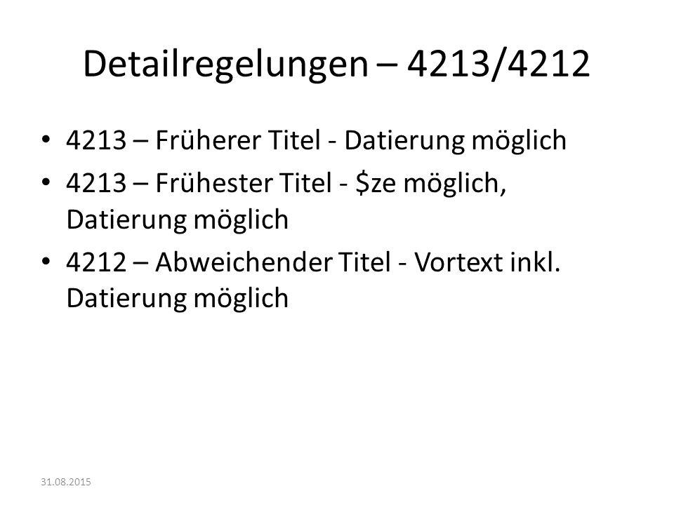 Detailregelungen – 4213/4212 4213 – Früherer Titel - Datierung möglich