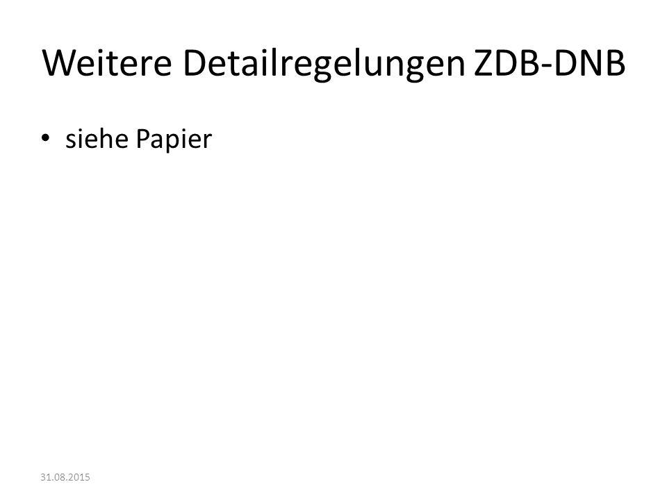 Weitere Detailregelungen ZDB-DNB
