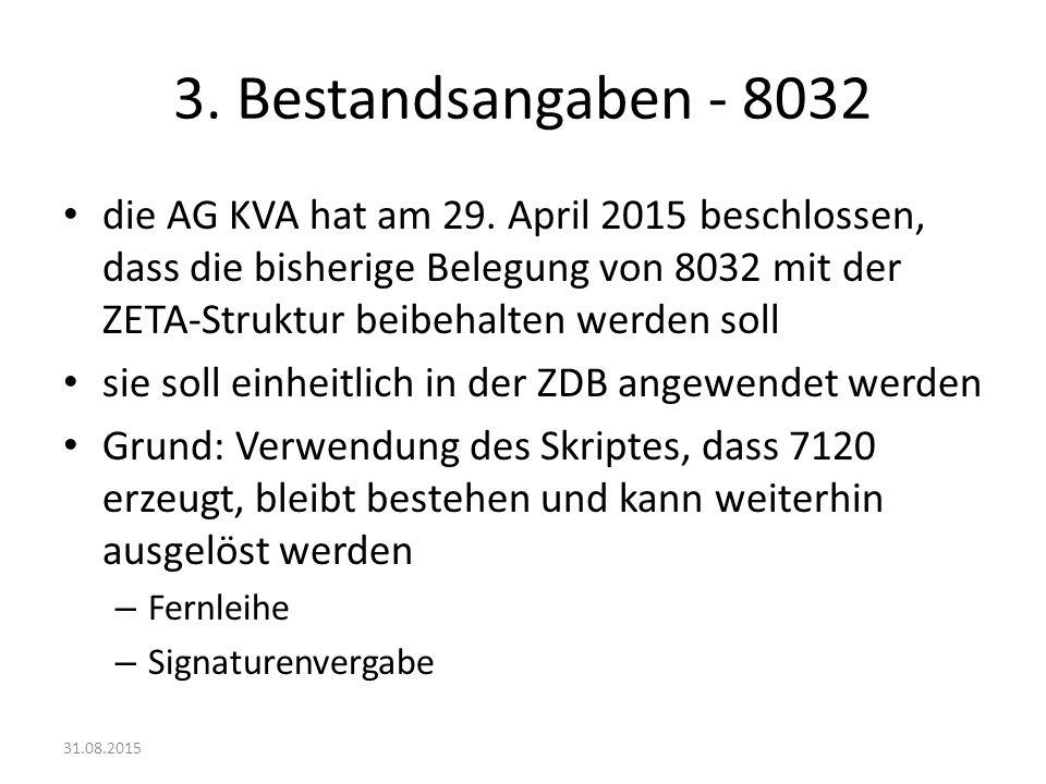 3. Bestandsangaben - 8032