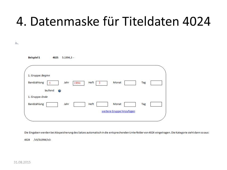 4. Datenmaske für Titeldaten 4024