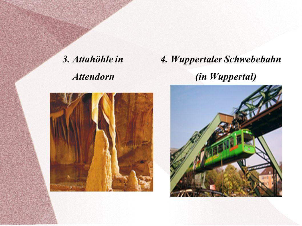 3. Attahöhle in 4. Wuppertaler Schwebebahn
