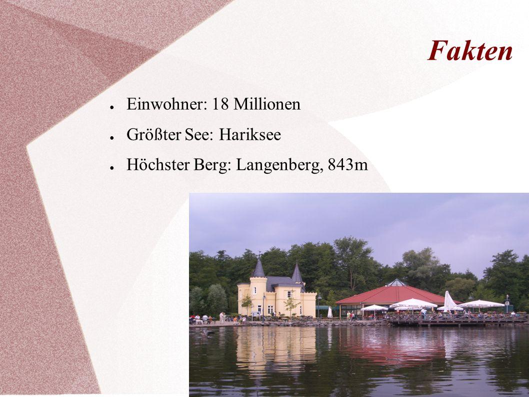 Fakten Einwohner: 18 Millionen Größter See: Hariksee