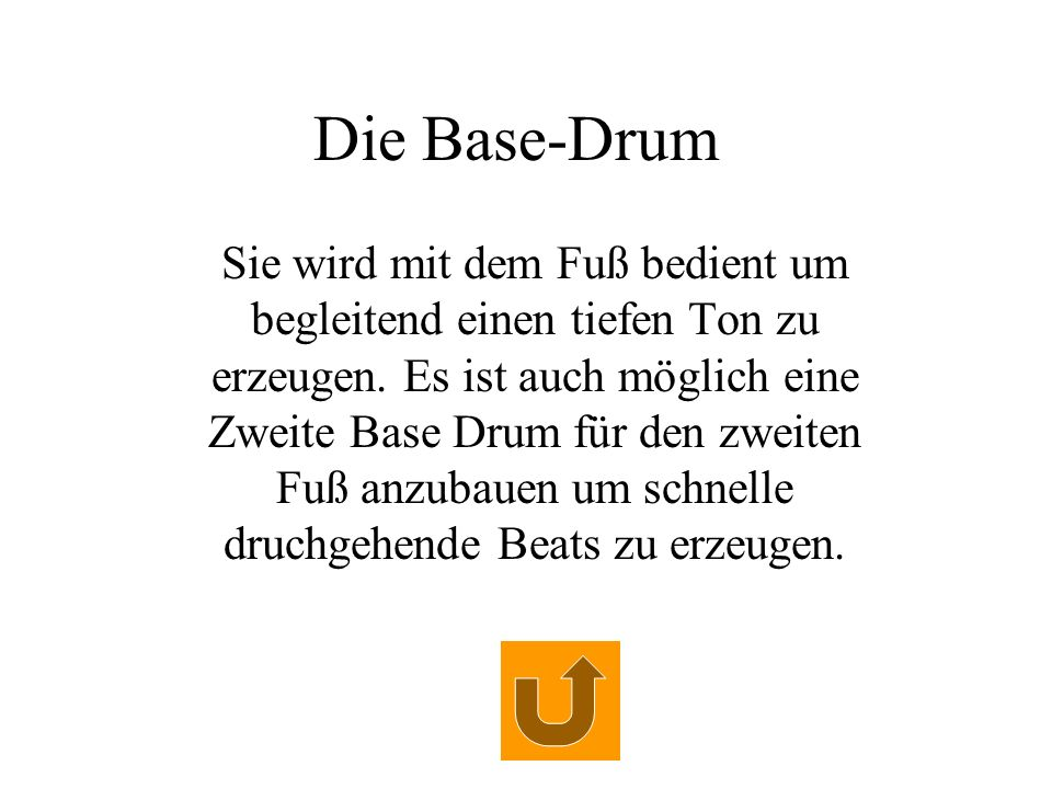 Die Base-Drum