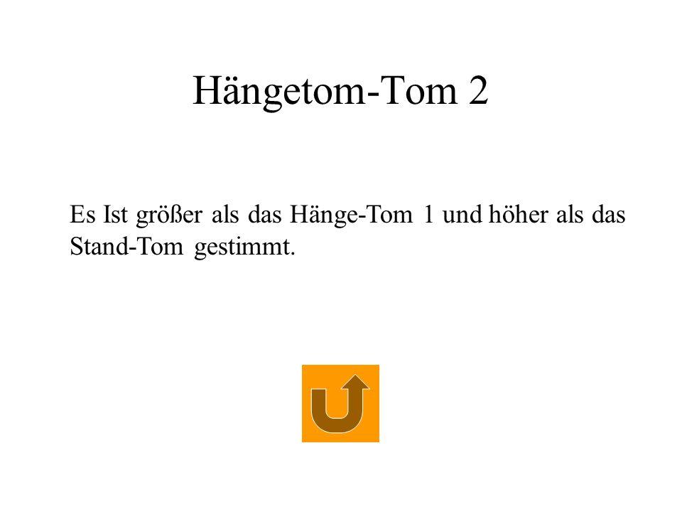 Hängetom-Tom 2 Es Ist größer als das Hänge-Tom 1 und höher als das