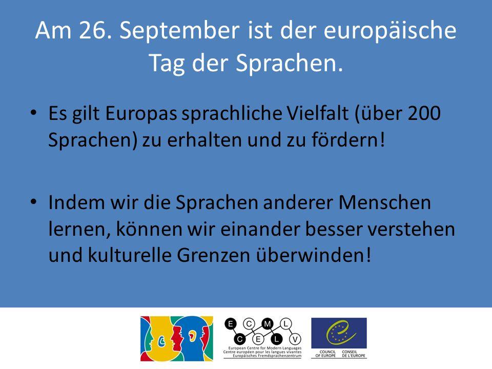 Am 26. September ist der europäische Tag der Sprachen.