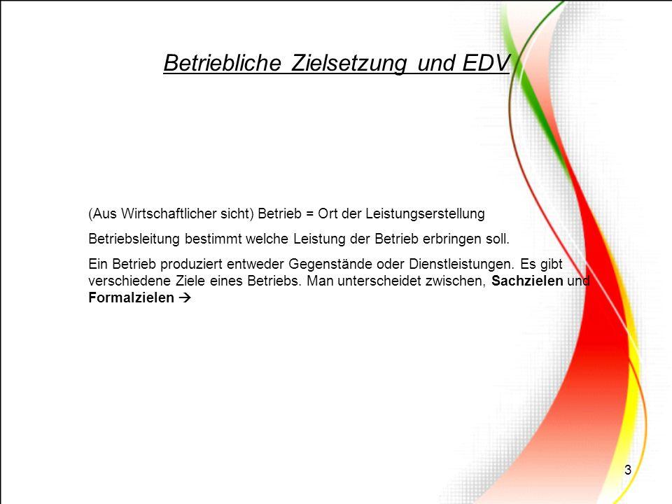 Betriebliche Zielsetzung und EDV