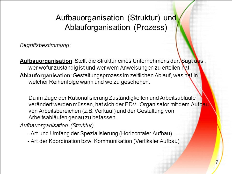 Aufbauorganisation (Struktur) und Ablauforganisation (Prozess)