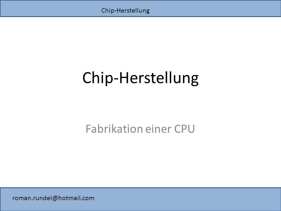 Chip-Herstellung Fabrikation einer CPU