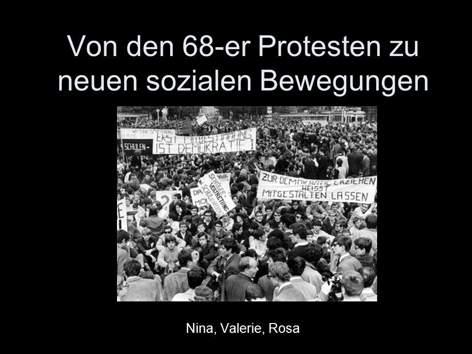 Von den 68-er Protesten zu neuen sozialen Bewegungen