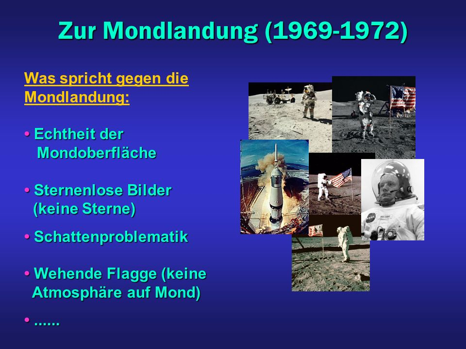 Zur Mondlandung (1969-1972) Was spricht gegen die Mondlandung: