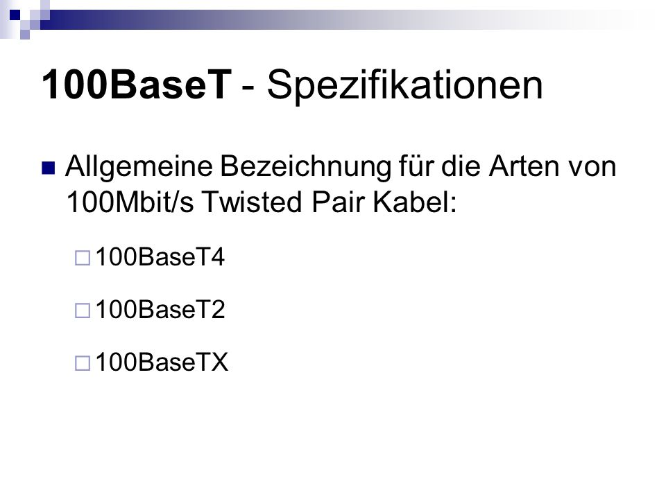 100BaseT - Spezifikationen