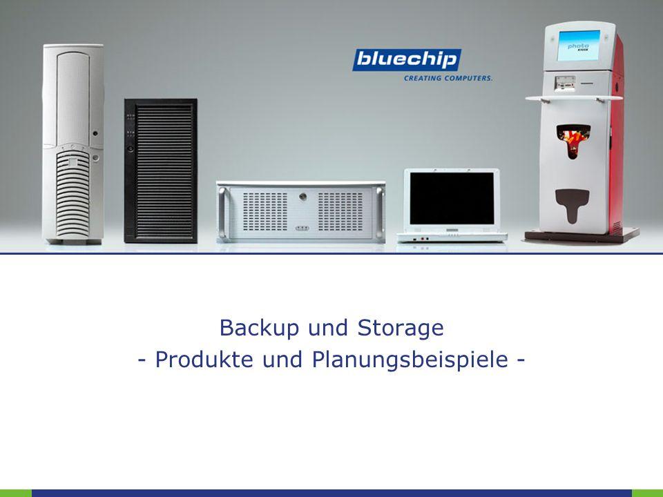 Backup und Storage - Produkte und Planungsbeispiele -