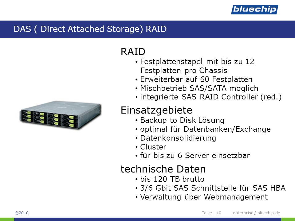 DAS ( Direct Attached Storage) RAID