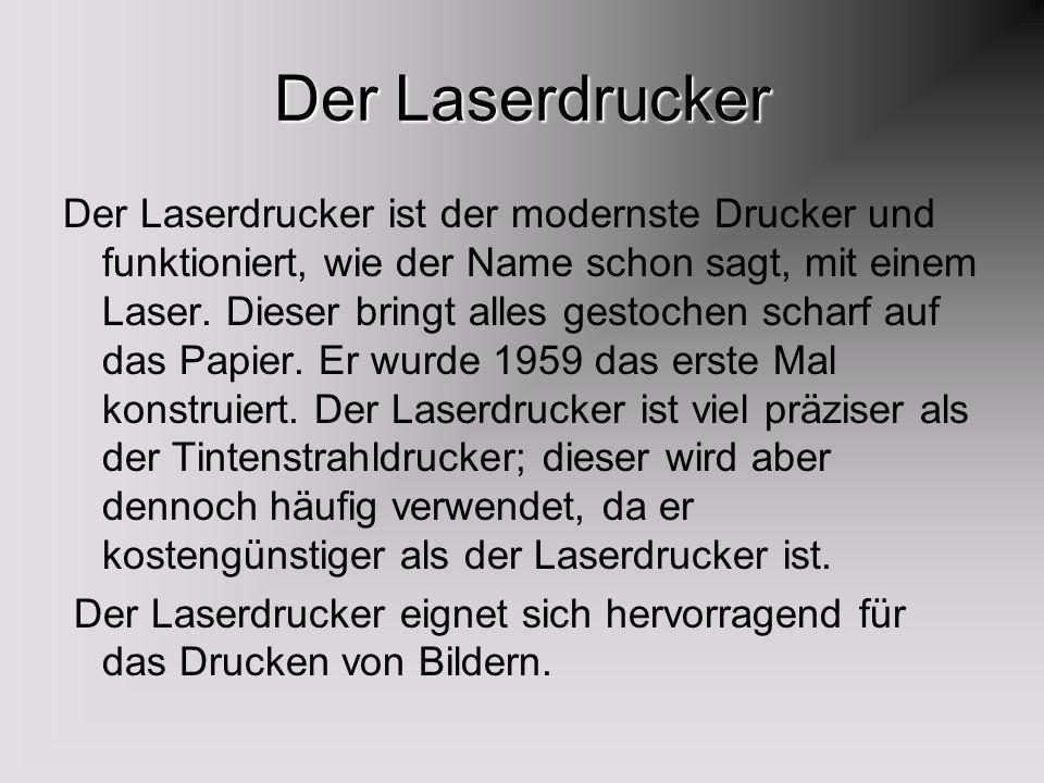 Der Laserdrucker