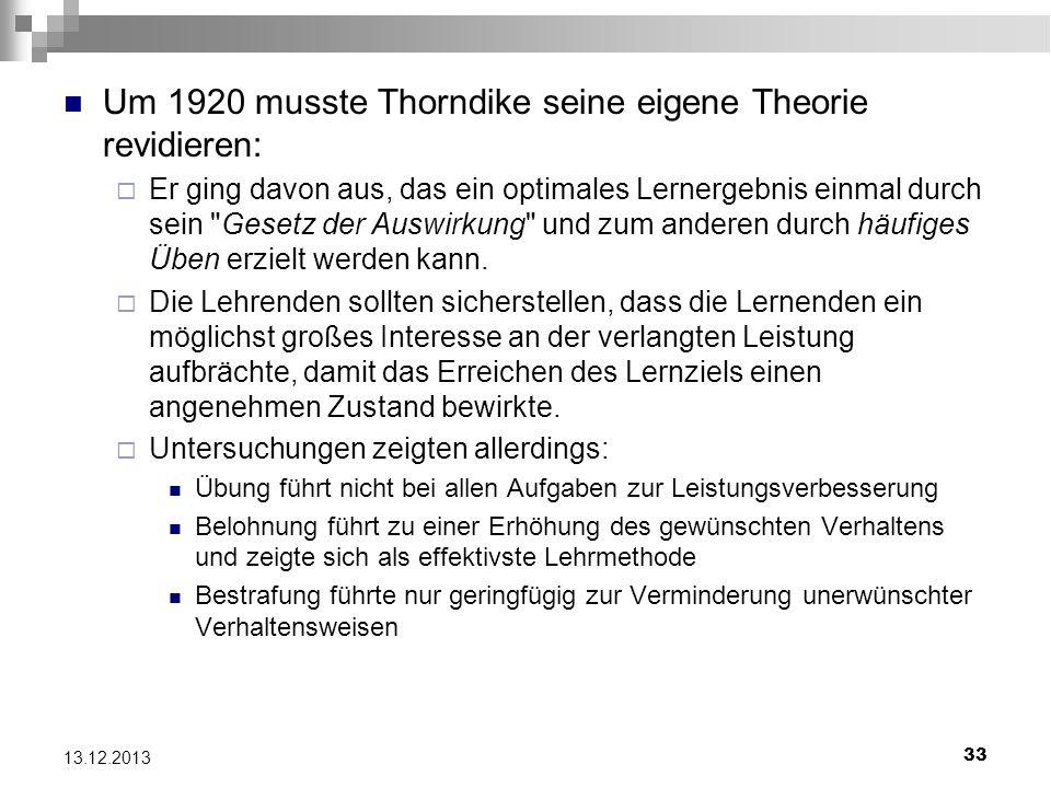 Um 1920 musste Thorndike seine eigene Theorie revidieren: