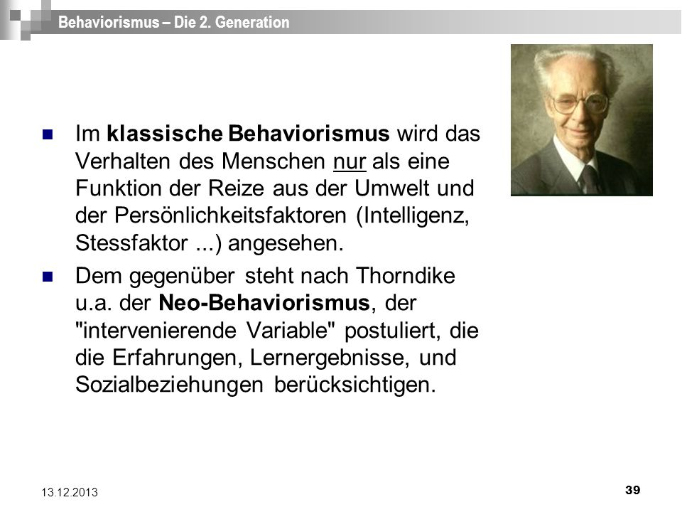 Behaviorismus – Die 2. Generation