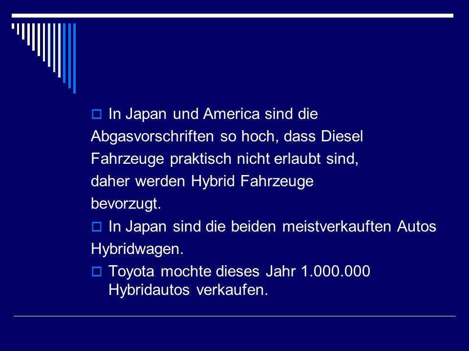 In Japan und America sind die