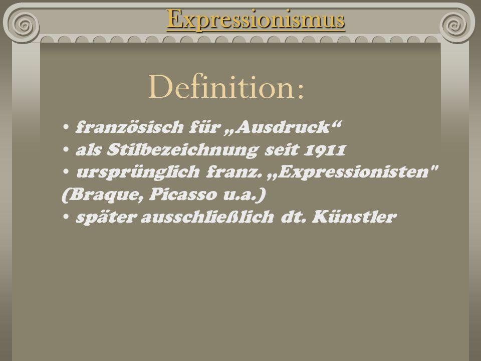 """Definition: Expressionismus französisch für """"Ausdruck"""
