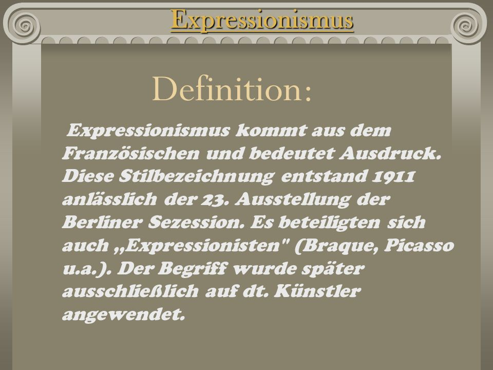 Definition: Expressionismus