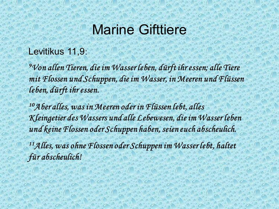 Marine Gifttiere Levitikus 11,9: