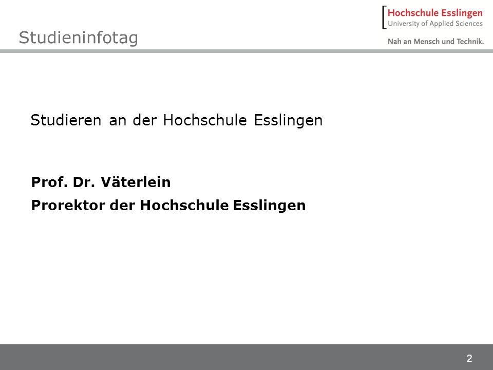 Studieninfotag Studieren an der Hochschule Esslingen