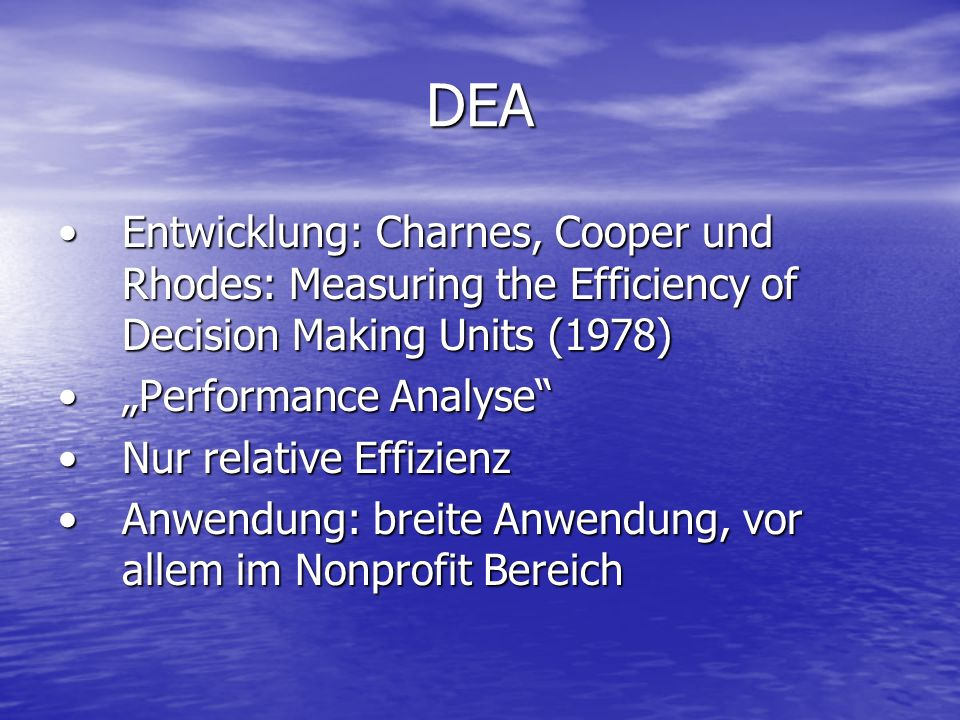 DEAEntwicklung: Charnes, Cooper und Rhodes: Measuring the Efficiency of Decision Making Units (1978)