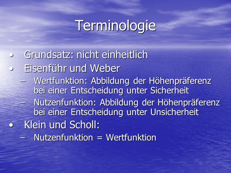 Terminologie Grundsatz: nicht einheitlich Eisenführ und Weber