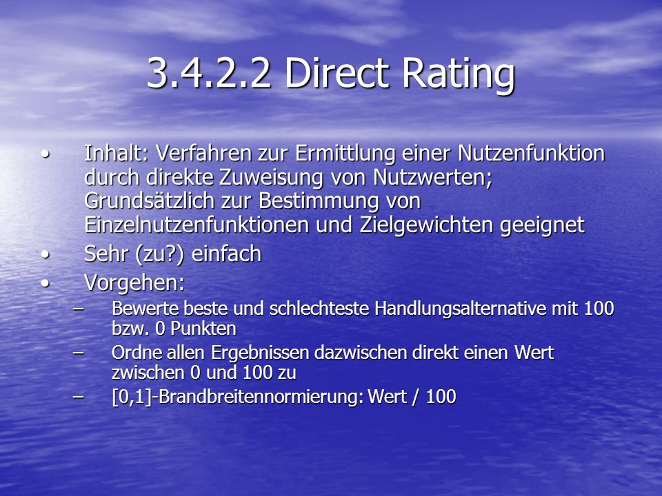 3.4.2.2 Direct Rating