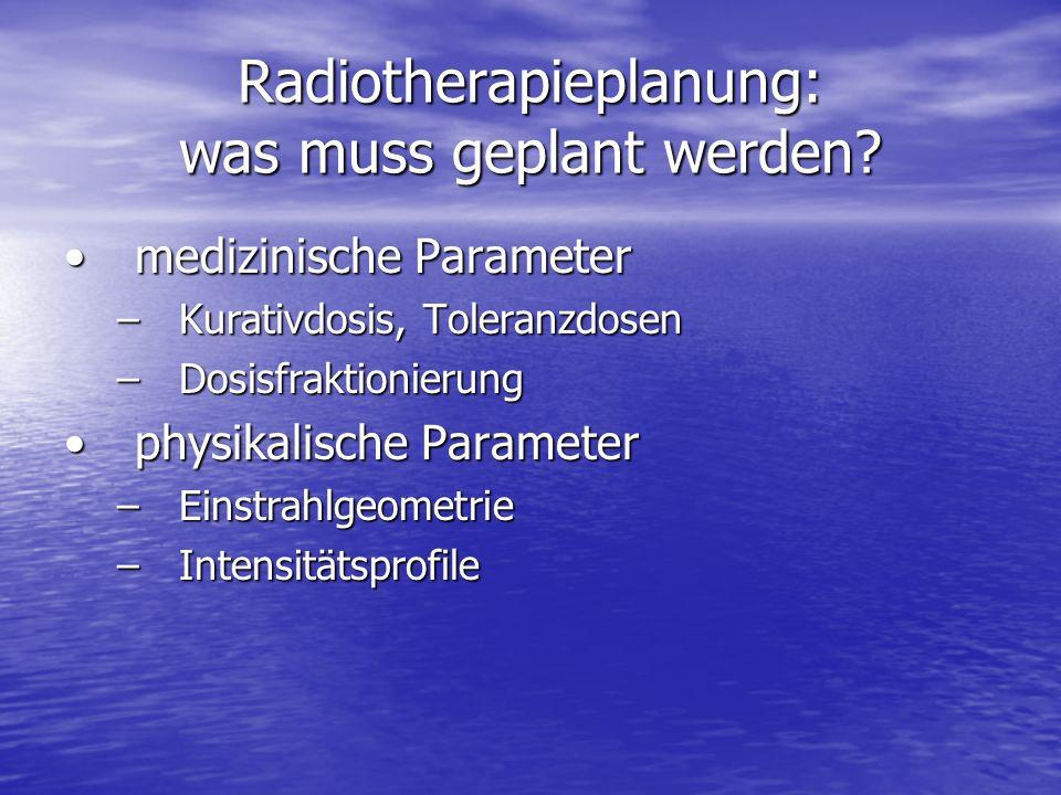 Radiotherapieplanung: was muss geplant werden