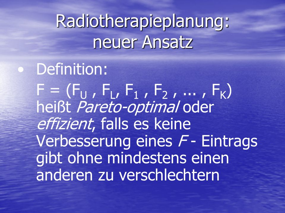 Radiotherapieplanung: neuer Ansatz