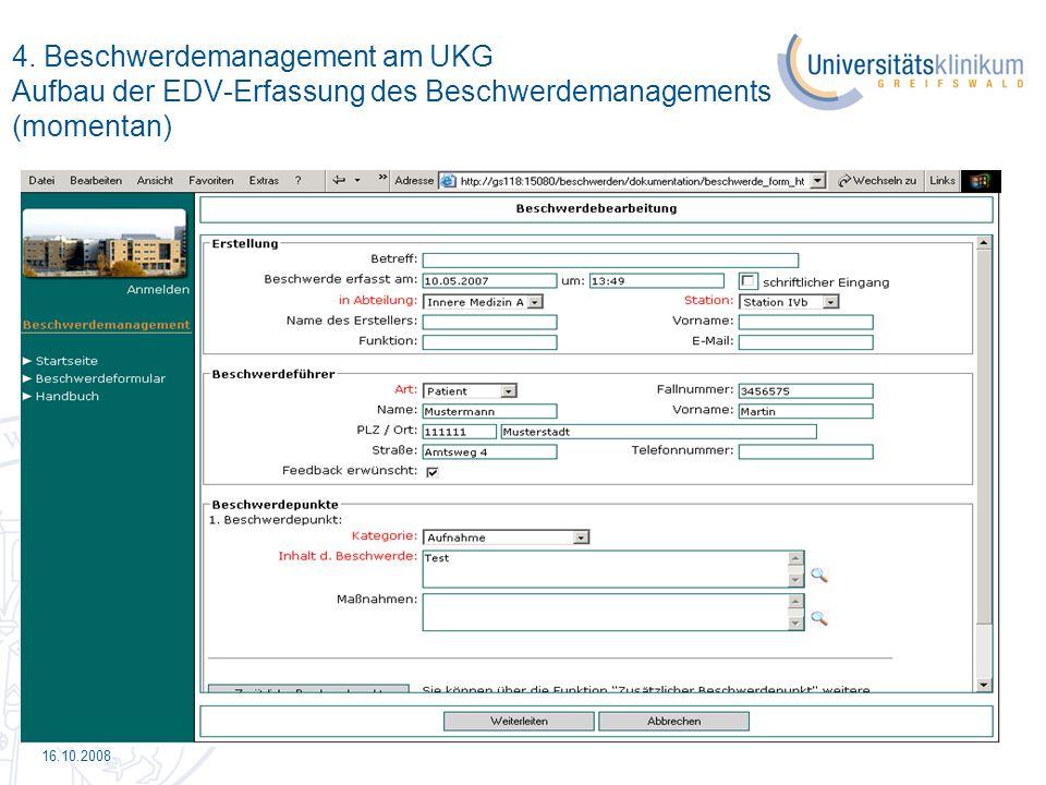4. Beschwerdemanagement am UKG Aufbau der EDV-Erfassung des Beschwerdemanagements (momentan)