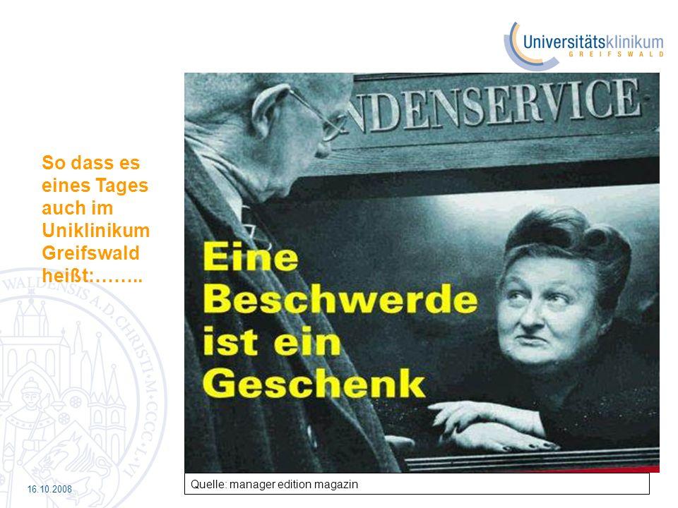So dass es eines Tages auch im Uniklinikum Greifswald heißt:……..