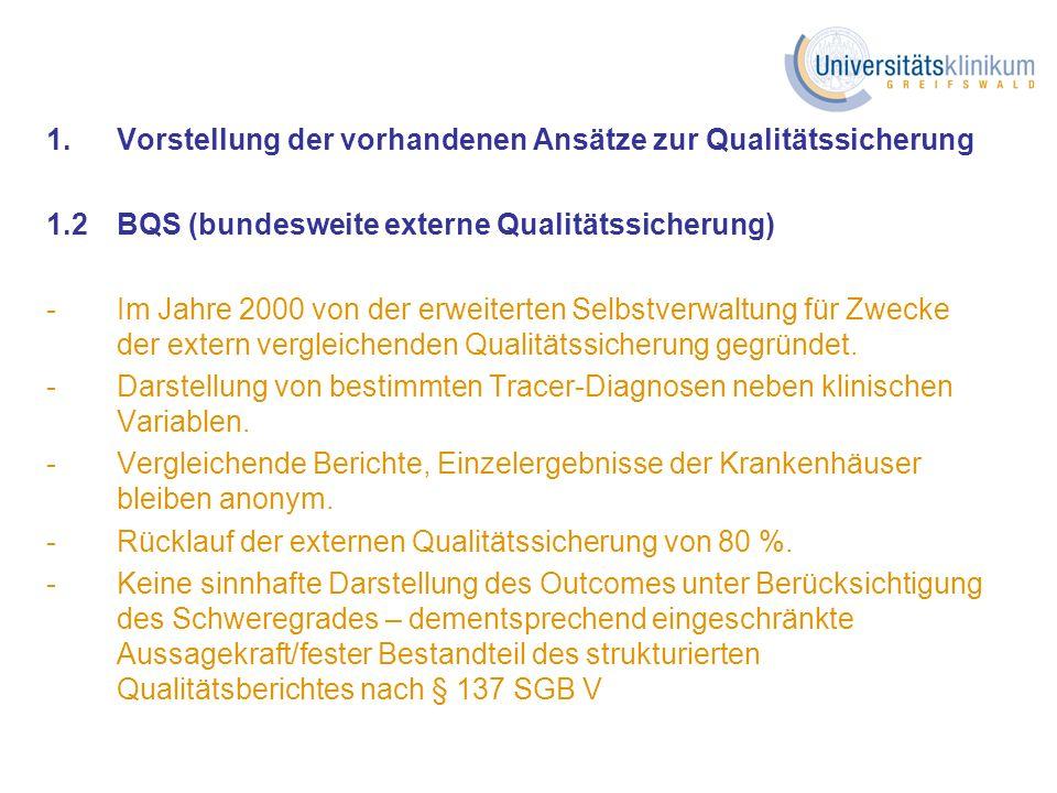 1. Vorstellung der vorhandenen Ansätze zur Qualitätssicherung
